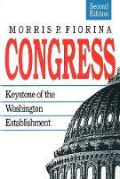 Congress: Keystone of the Washington Establishment, Revised Edition - Yale Fastback Series (Paperback)