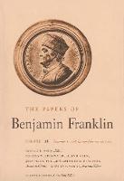 The Papers of Benjamin Franklin, Vol. 28: Volume 28: November 1, 1778, through February 28, 1779 - The Papers of Benjamin Franklin (Hardback)