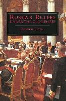 Russia's Rulers Under the Old Regime (Paperback)