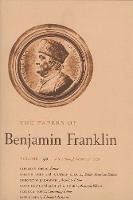 The Papers of Benjamin Franklin, Vol. 30: Volume 30: July 1 through October 31, 1779 - The Papers of Benjamin Franklin (Hardback)