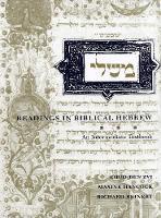 Readings in Biblical Hebrew: An Intermediate Textbook - Yale Language                                          (YUP) (Hardback)