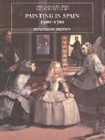 Painting in Spain, 1500?1700 - The Yale University Press Pelican History of Art Series (Paperback)