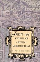 Trent 1475: Stories of a Ritual Murder Trial (Paperback)