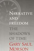 Narrative and Freedom: The Shadows of Time (Paperback)