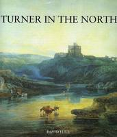 Turner in the North (Paperback)