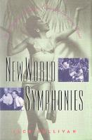 New World Symphonies: How American Culture Changed European Music (Hardback)