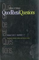 Quodlibetal Questions: Volumes 1 and 2, Quodlibets 1-7 - Yale Library of Medieval Philosophy                    (YUP) (Paperback)