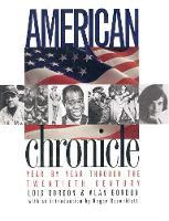 American Chronicle: Year by Year Through the Twentieth Century (Hardback)
