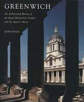 Greenwich: An Architectural History of the Royal Hospital for Seamen and the Queen's House - The Paul Mellon Centre for Studies in British Art (Hardback)