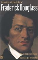 Narrative of the Life of Frederick Douglass, An American Slave: Written by Himself - Nota Bene (Paperback)
