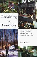 Reclaiming the Commons: Community Farms and Forests in a New England Town (Paperback)