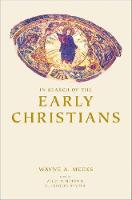 In Search of the Early Christians: Selected Essays (Hardback)