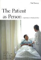 The Patient as Person: Explorations in Medical Ethics, Second Edition (Paperback)