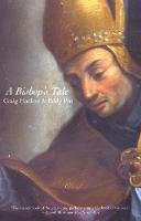 A Bishop's Tale: Mathias Hovius Among His Flock in Seventeenth-Century Flanders (Paperback)