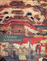 A History of Chinese Architecture - The Culture & Civilization of China (Hardback)