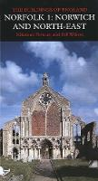 Norfolk 1: Norwich and North East - Pevsner Architectural Guides: Buildings of England (Hardback)