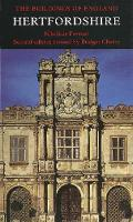 Hertfordshire - Pevsner Architectural Guides: Buildings of England (Hardback)