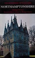 Northamptonshire - Pevsner Architectural Guides (Hardback)