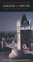 London 2: South - Pevsner Architectural Guides: Buildings of England (Hardback)