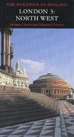 London 3: North West - Pevsner Architectural Guides: Buildings of England (Hardback)