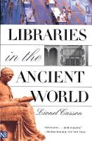 Libraries in the Ancient World - Nota Bene (Paperback)
