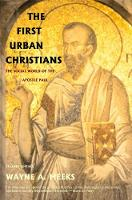 The First Urban Christians: The Social World of the Apostle Paul (Paperback)