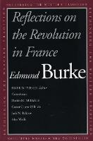 Reflections on the Revolution in France - Rethinking the Western Tradition (Paperback)