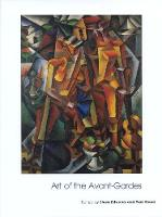 Art of the Avant-Gardes - Art of the Twentieth Century (Paperback)