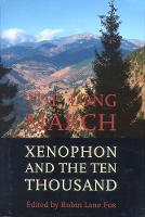 The Long March: Xenophon and the Ten Thousand (Hardback)