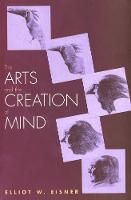 The Arts and the Creation of Mind (Paperback)
