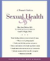 A Woman's Guide to Sexual Health - Yale University Press Health & Wellness (Paperback)