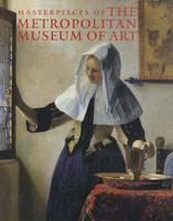 Masterpieces of the Metropolitan Museum of Art - Metropolitan Museum of Art (Hardback)