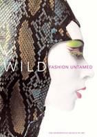 Wild: Fashion Untamed - Metropolitan Museum of Art (Paperback)