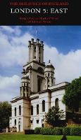 London 5: East - Pevsner Architectural Guides: Buildings of England (Hardback)