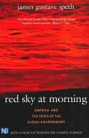Red Sky at Morning: America and the Crisis of the Global Environment, Second Edition (Paperback)