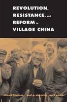 Revolution, Resistance, and Reform in Village China (Hardback)