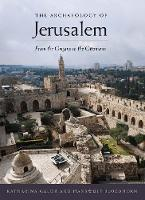 The Archaeology of Jerusalem
