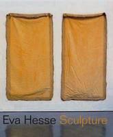Eva Hesse: Sculpture - Jewish Museum (Hardback)