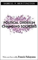 Political Order in Changing Societies - The Henry L. Stimson Lectures (Paperback)