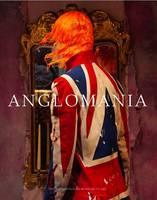 Anglomania: Tradition and Transgression in British Fashion - Metropolitan Museum of Art (Hardback)