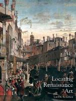 Locating Renaissance Art - Renaissance Art Reconsidered Open University        (YUP) (Paperback)