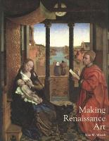 Making Renaissance Art