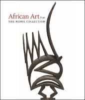 African Art from The Menil Collection (Hardback)