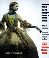 Fashion at the Edge: Spectacle, Modernity, and Deathliness (Paperback)