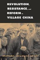 Revolution, Resistance, and Reform in Village China (Paperback)