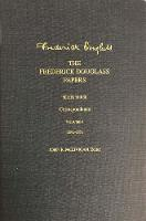 The Frederick Douglass Papers: Series Three: Correspondence, Volume 1: 1842-1852 - The Frederick Douglass Papers Series (Hardback)