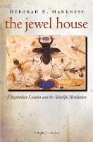 The Jewel House: Elizabethan London and the Scientific Revolution (Paperback)