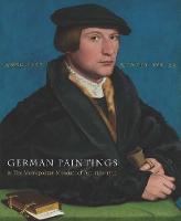 German Paintings in The Metropolitan Museum of Art, 1350-1600 (Hardback)