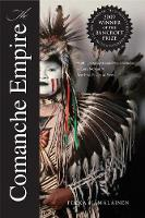 The Comanche Empire - Lamar Series in Western History    (YALE) (Paperback)