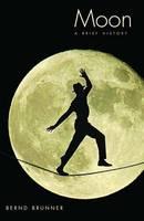 Moon: A Brief History (Hardback)